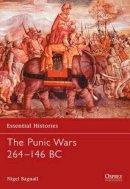Bagnall, Nigel - The Punic Wars 264-146 BC - 9781841763552 - V9781841763552