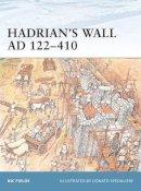 Fields, Nic - Hadrian's Wall AD 122-410 - 9781841764306 - V9781841764306