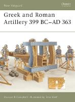 Campbell, Duncan B. - Greek and Roman Artillery 399 BC - AD 363 - 9781841766348 - V9781841766348