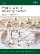 Bull, Stephen - World War II Infantry Tactics (1) - 9781841766621 - V9781841766621