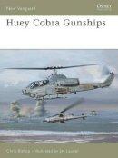 Chris Bishop - HueyCobra Gunships (New Vanguard) - 9781841769844 - V9781841769844