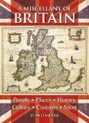 O'mera, Tom - Miscellany of Britain - 9781841936642 - V9781841936642