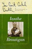 Brautigan, Ianthe - You Can't Catch Death - 9781841951478 - V9781841951478