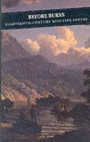 McLachlan, Christopher - Before Burns: Eighteenth-Century Scottish Poetry (Canongate Classic) - 9781841952536 - V9781841952536