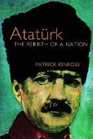 Kinross, Patrick - Ataturk - 9781842125991 - KKD0000393