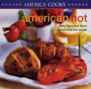 Lindley Boegehold - American Hot: Fiery Favourites from America's Hotspots (America cooks) - 9781842156506 - 9781842156506