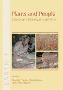 Alexandre Chevalier, Elena Marinova, Leonor Pena-Chocarro - Plants and People - 9781842175149 - V9781842175149