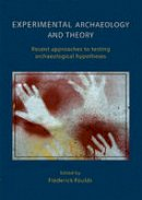 Frederick W. F. Foulds - Experimental Archaeology and Theory - 9781842177662 - V9781842177662