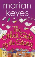 Keyes, Marian - The Other Side of the Story - 9781842231494 - KEX0214780