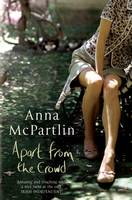 ANNA MCPARTLIN - Apart From The Crowd - 9781842232897 - KTG0000112