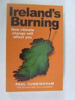 Paul Cunningham - IRELAND'S BURNING - 9781842233313 - 9781842233313