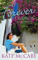 Kate McCabe - Forever Friends - 9781842233498 - KTM0006411