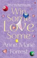 Anne Marie Forrest - Win Some, Love Some - 9781842233504 - KRF0031209