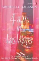 Michelle Jackson - 4am in Las Vegas - 9781842235089 - KCG0004171