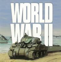 Hills, Ken - World War II (Wars That Changed the World) - 9781842347201 - V9781842347201
