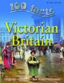 Steve Parker - Victorian Britain (100 Facts) - 9781842369845 - V9781842369845