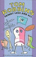 Tom Robbins - Skinny Legs and All - 9781842430347 - V9781842430347