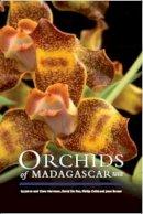 Hermans, Johan; Hermans, Clare; Puy, David Du - Orchids of Madagascar - 9781842461334 - V9781842461334