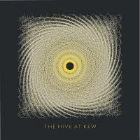 - The Hive at Kew - 9781842466254 - V9781842466254