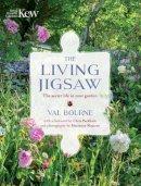 Bourne, Val - The Living Jigsaw: The Secret Life in Your Garden - 9781842466261 - V9781842466261