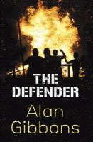 Gibbons, Alan - The Defender - 9781842550984 - KRF0030994