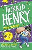 Simon, Francesca - Horrid Henry Robs the Bank - 9781842551325 - KKD0010092