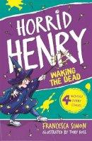 Simon, Francesca - Horrid Henry Wakes the Dead - 9781842551332 - V9781842551332