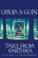 Ursula K. Le Guin - Tales from Earthsea: Short Stories - 9781842552148 - 9781842552148