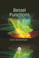 K. B. M. Nambudiripad - Bessel Functions - 9781842658505 - V9781842658505