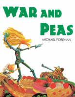 Foreman, Michael - War and Peas - 9781842700839 - V9781842700839