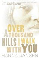 jansen-hanna - Over a Thousand Hills I Walk With You - 9781842706732 - KTG0005601