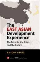 Ha-Joon, Chang - The East Asian Development Experience - 9781842771419 - V9781842771419