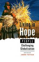 - Living in Hope: People Challenging Globalization - 9781842771525 - KRS0020277