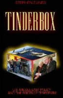 Zunes, Stephen - Tinderbox: U.S.Foreign Policy and the Roots of Terrorism - 9781842772591 - KI20001152