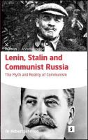 Johnson, Robert (Dr.) - Lenin, Stalin and Communist Russia - 9781842851449 - V9781842851449