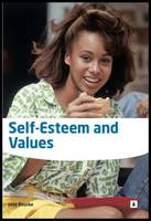 Bourke, Jane - Self Esteem and Values - 9781842851821 - V9781842851821