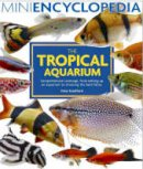 Gina Sandford - Mini Encyclopedia of the Tropical Aquarium - 9781842861011 - V9781842861011