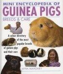 Mahoney, Myra - Mini Encyclopedia of Guinea Pigs Breeds and Care - 9781842862261 - V9781842862261