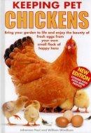 Paul, Johannes; Windham, William - Keeping Pet Chickens - 9781842862391 - V9781842862391