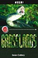 Callery, Sean - Wham Grasslands (Go!) - 9781842997000 - V9781842997000