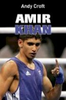 Croft, Andy - Amir Khan (Gr8reads) - 9781842997529 - V9781842997529