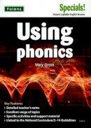 Green, Mary - Secondary Specials!: English - Using Phonics (11-14) - 9781843038665 - V9781843038665