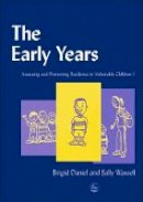 - The Early Years: Assessing and Promoting Resilience in Vulnerable Children 1 - 9781843100133 - V9781843100133