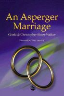 Slater-Walker, Christopher - An Asperger Marriage - 9781843100171 - V9781843100171