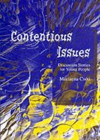 Marianna Csoti - Contentious Issues: Discussion Stories for Young People - 9781843100331 - V9781843100331