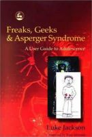 Luke Jackson - Freaks, Geeks & Asperger Syndrome: A User Guide to Adolescence - 9781843100980 - V9781843100980