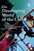 - The Developing World of the Child - 9781843102441 - V9781843102441