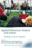- Applied Behaviour Analysis and Autism: Building A Future Together - 9781843103103 - V9781843103103