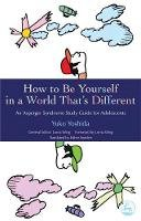 Yoshida, Yuko - How to Be Yourself in a World That's Different: An Asperger's Syndrome Study Guide for Adolescents - 9781843105046 - V9781843105046