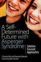 Genevieve Edmonds, E. Veronica Bliss - A Self-Determined Future with Asperger Syndrome - 9781843105138 - V9781843105138